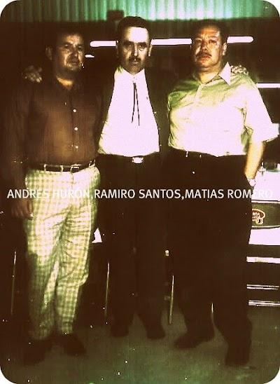 Andres Huron,Ramiro Santos,Don Tito chapa.jpg