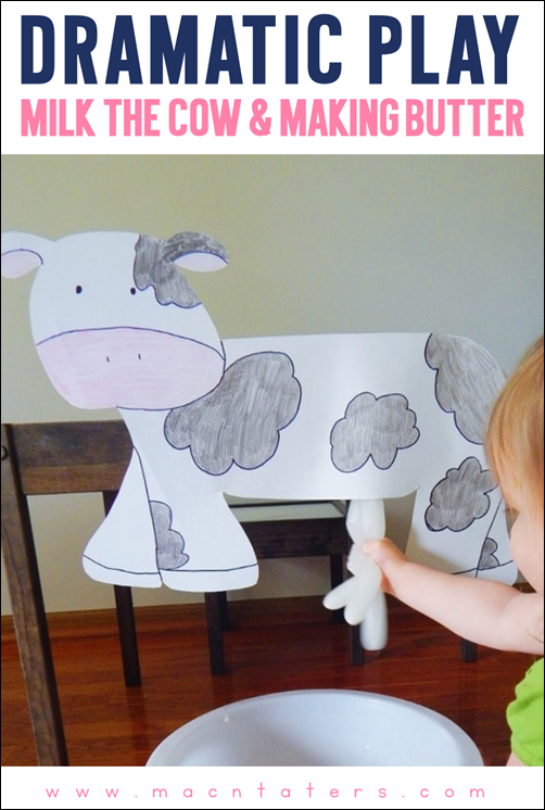 Milking the Cow Dramatic Play Activity for toddlers and preschoolers
