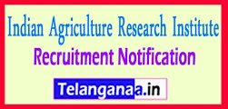 IARI Indian Agriculture Research Institute Recruitment Notification 2017 Last Date 16-05-2017