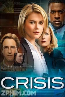 Cuộc Khủng Hoảng - Crisis (2014) Poster
