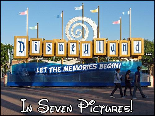 DisneylandIn7Pictures2