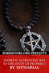 Hebrew Astrology Key to the Study of Prophecy
