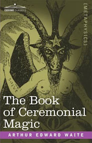 Cover of Arthur Edward Waite's Book The Book Of Ceremonial Magic