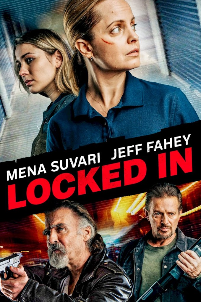 Movie: Locked In (2021)