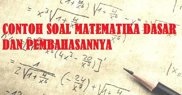 Soal Tes Motivasi dan Soal Matematika Dasar Seleksi Kartu Prakerja
