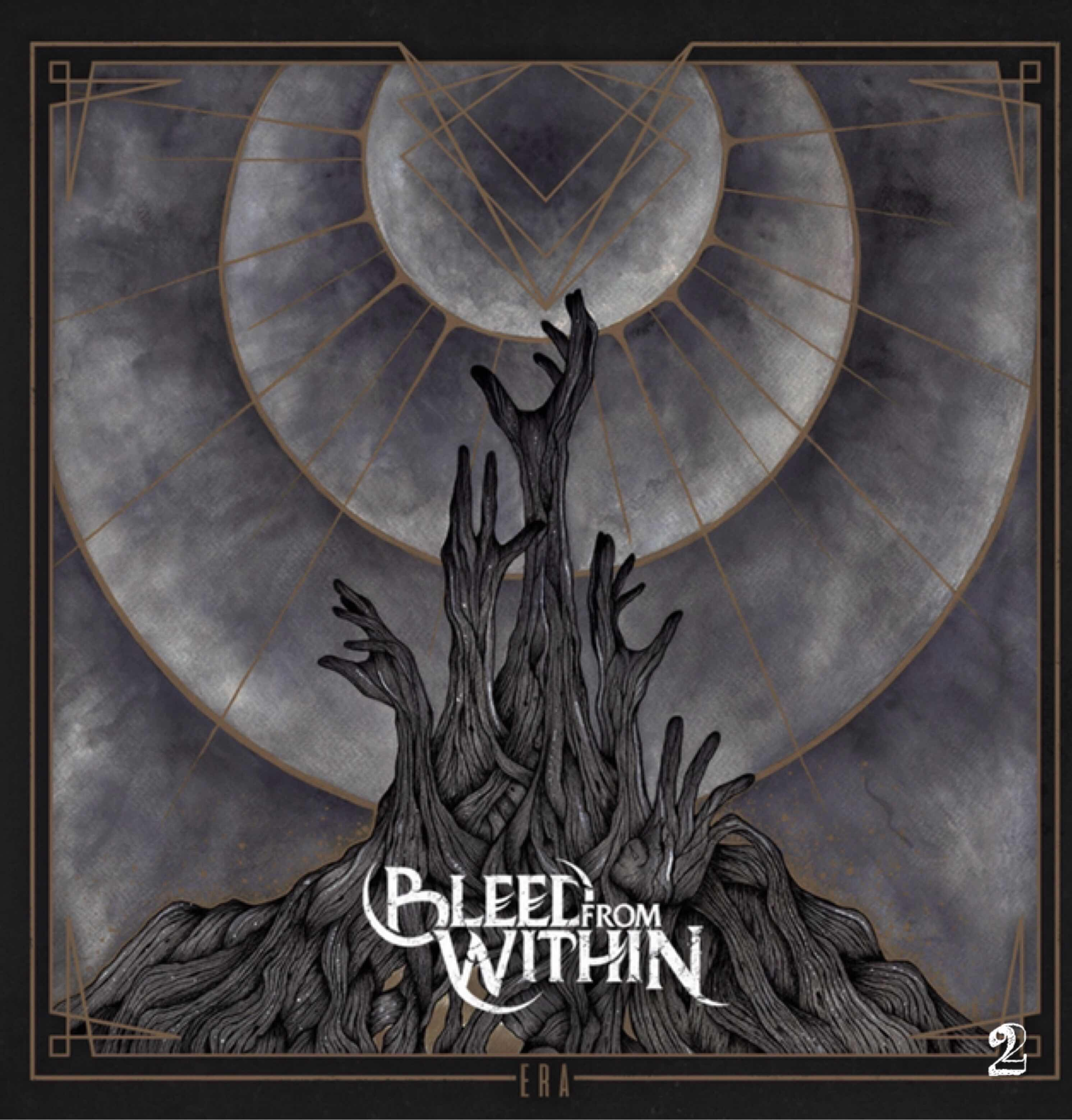 """Bleed From Within """"Era"""""""