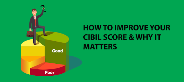 4 Tips To Improve Your CIBIL Score Immediately