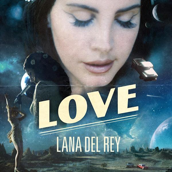 Baixar Música Love – Lana Del Rey