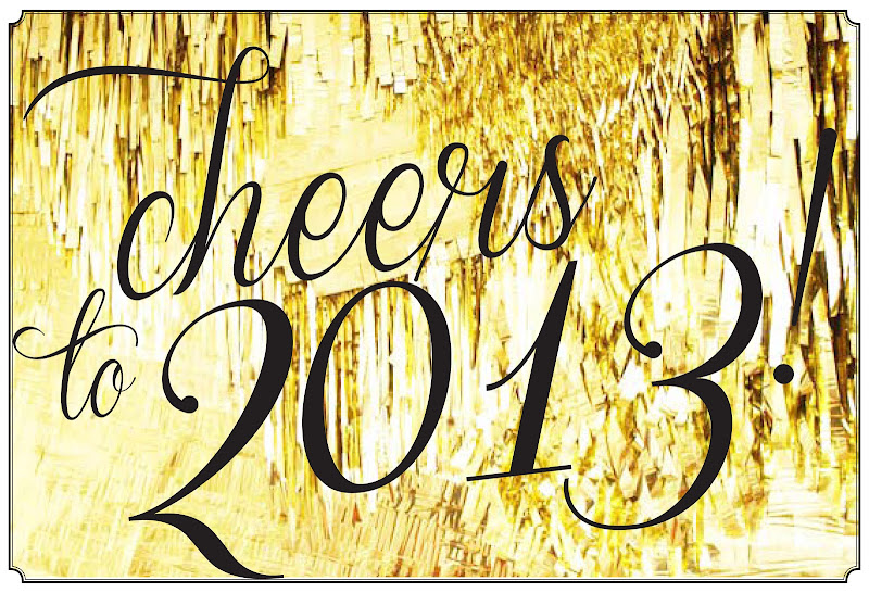 Cheers to 2013