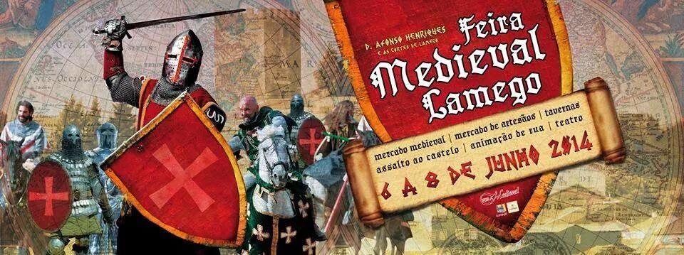 Feira Medieval de Lamego decorre nos dias 6, 7 e 8 de junho - 2014