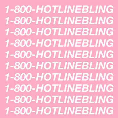 Hotline Bling by Drake