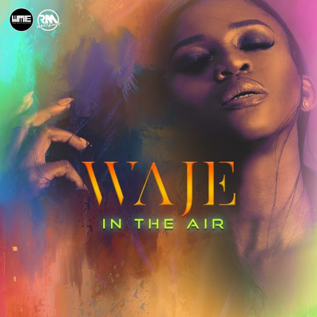 [Music] Waje – In The Air (Prod. By Sizzle Pro)