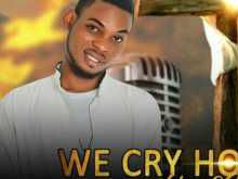 [Music]: Adams Gospel – We Cry Holy (Prod by Dr Groove)