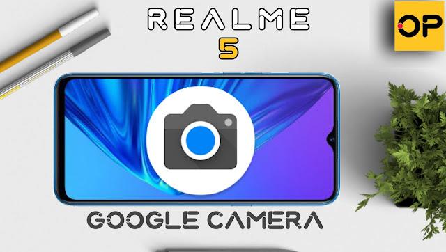 فيديو تحميل تطبيق كاميرا جوجل على ريلمي 5 والهواتف الداعمة | google camera
