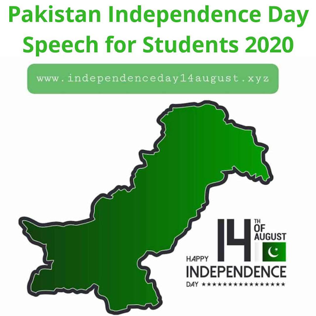 Pakistan Independence Day Speech in English 2020