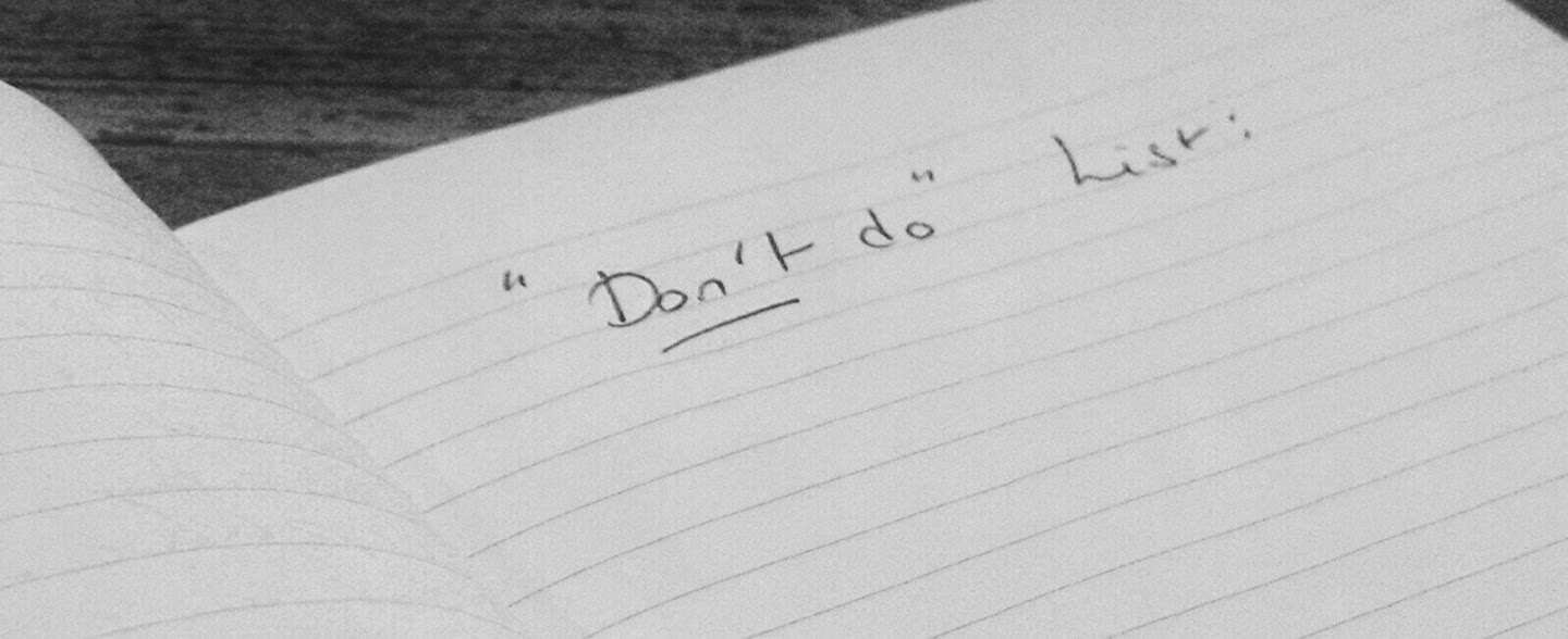 Image: the 'Don't do' list