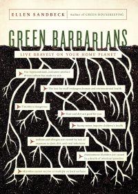 Green Barbarians By Ellen Sandbeck