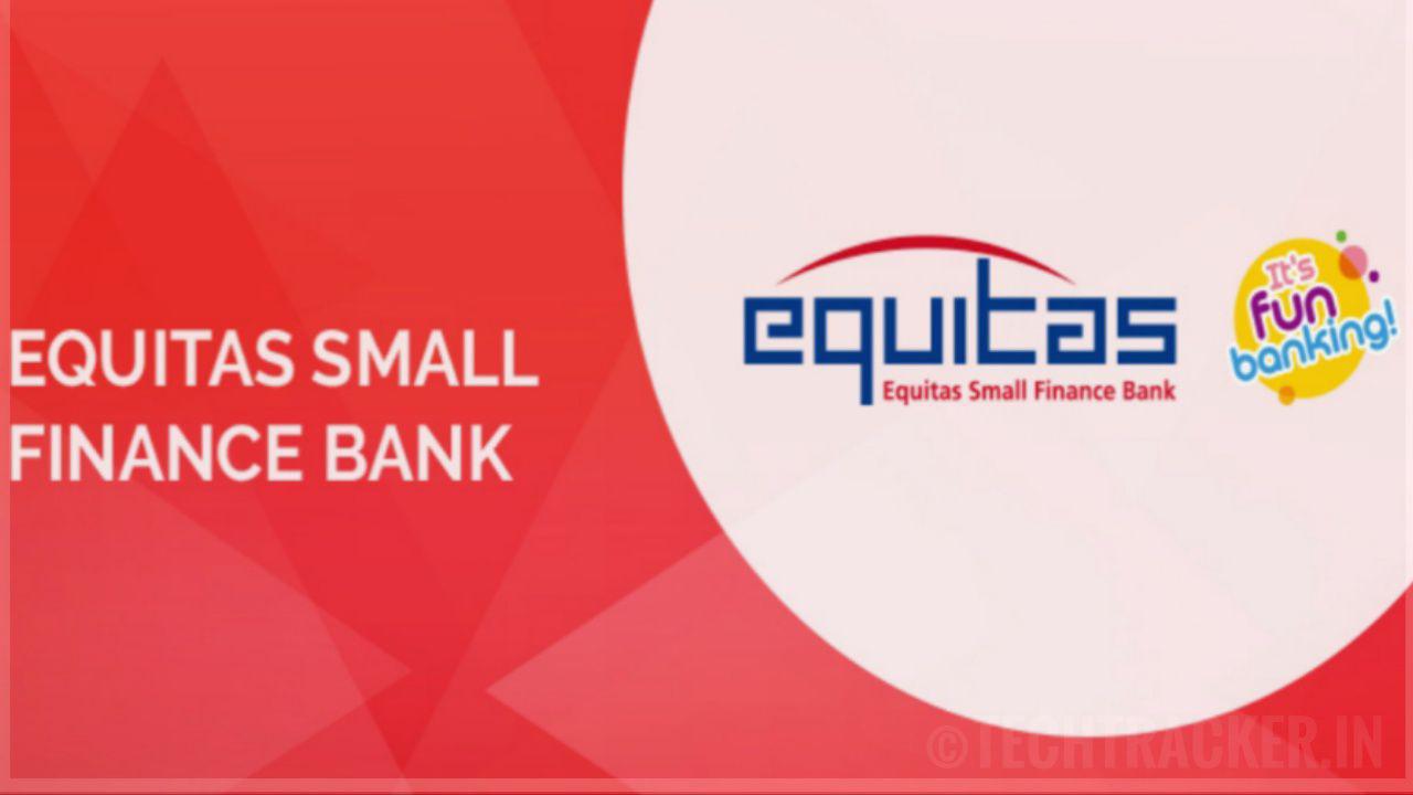 Equitas - Open Free Zero Balance Bank Saving Account | Free Virtual Debit Card | No Documents Upload |
