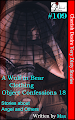 Cherish Desire: Very Dirty Stories #109, A Wulf in Bear Clothing, Angel, Object Confessions 18, Max, erotica