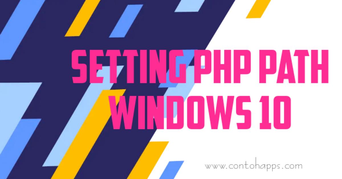 Cara setting lokasi / path php windows 10