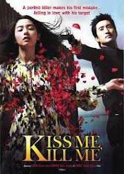 Kiss me kill me - Hôn em rồi hãy giết
