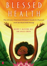 Blessed Health By Angela Ebron