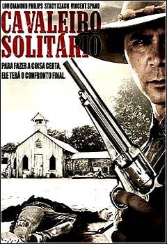 filmes Download   Cavaleiro Solitário   BRRip x264   Dublado