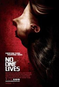 Không Chừa Một Ai - No One Lives poster