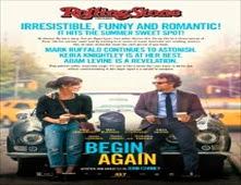 مشاهدة فيلم Begin Again مترجم اون لاين