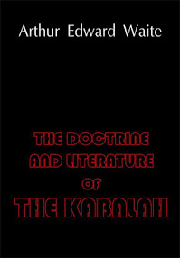 Cover of Arthur Edward Waite's Book The Doctrine And Literature Of The Kabalah.pdf