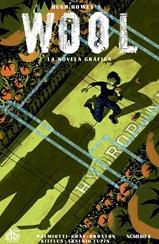 Actualizamos Hugh Howey's Wool: La Novela Gráfica #4. Ha llegado la hora, la hora de tomar las armas, de pasar a la acción y de recuperar el futuro de la humanidad... Traducido por Kitflus y maquetado por Arsenio Lupín para las comunidades Prix-Comics, How To Arsenio Lupín, Outsiders y La Mansión del C.R.G.