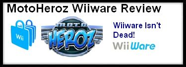 MotoHeroz Wiiware Review