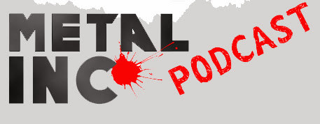 Metal Inc Podcast