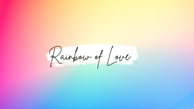 Rainbow of Love (Remake)