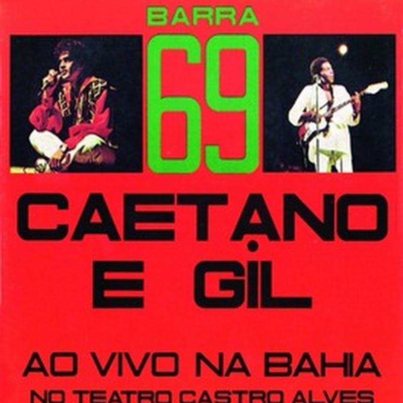 Barra 69 – Caetano Veloso e Gilberto Gil ao Vivo