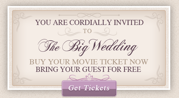 Buy One, Get One Free Passes to The Big Wedding Movie