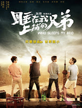 Who Sleeps My Bro China Movie