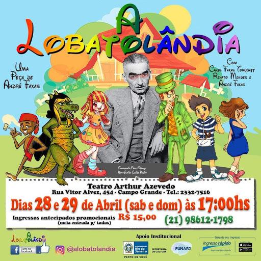 Espetáculo Infantil LOBATOLÂNDIA, no Teatro Arthur Azevedo