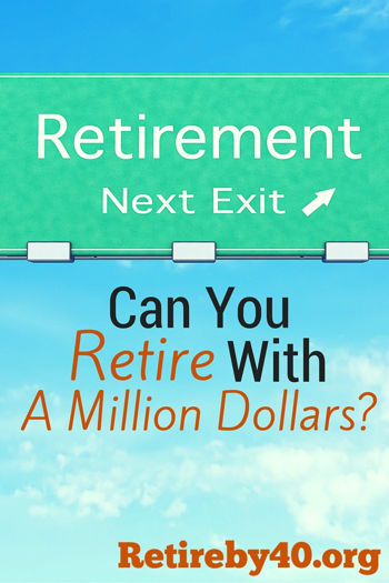 Can you retire with a million dollars?