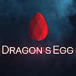 |                    DRAGON'S EGG
