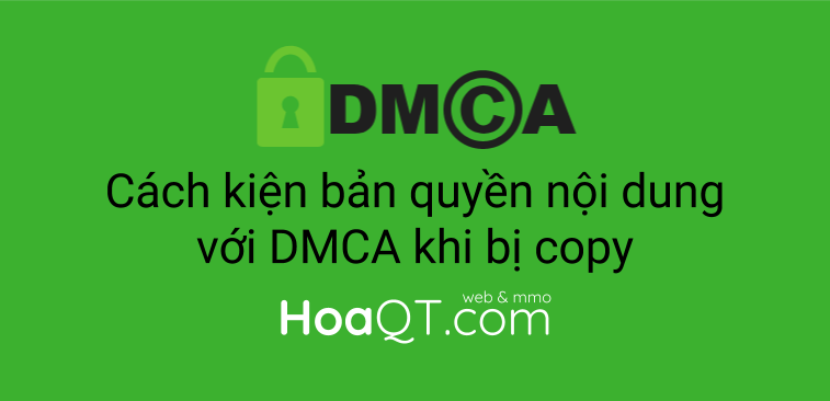 Hinh anh: Kien ban quyen noi dung bang dao luat DMCA nhu the nao