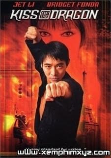 Nụ Hôn Của Rồng - Kiss Of The Dragon 2001