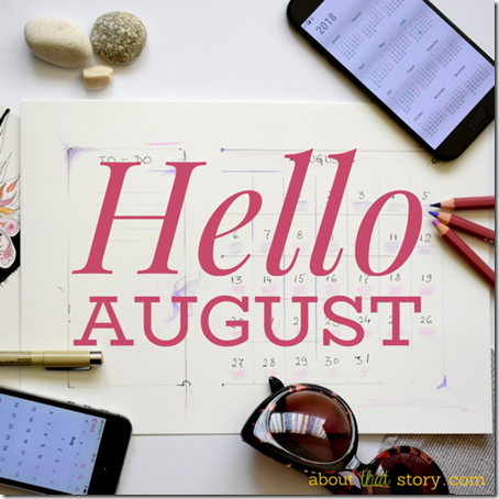 Hello August | About That Story