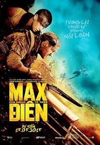 Max Điên Cuồng 4: Con Đường Tử Thần - Mad Max: Fury Road poster