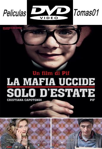La Mafia solo Mata en Verano (2013) DVDRip