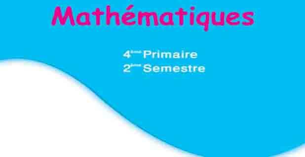 تنزيل كتاب الرياضيات باللغة الفرنسية للصف الرابع الابتدائي للفصل الدراسي الثاني طبعة 2021 بصيغة pdf