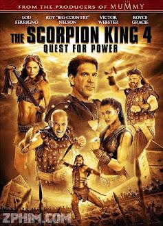 Vua Bọ Cạp 4: Truy Tìm Quyền Năng - The Scorpion King 4: Quest For Power (2015) Poster