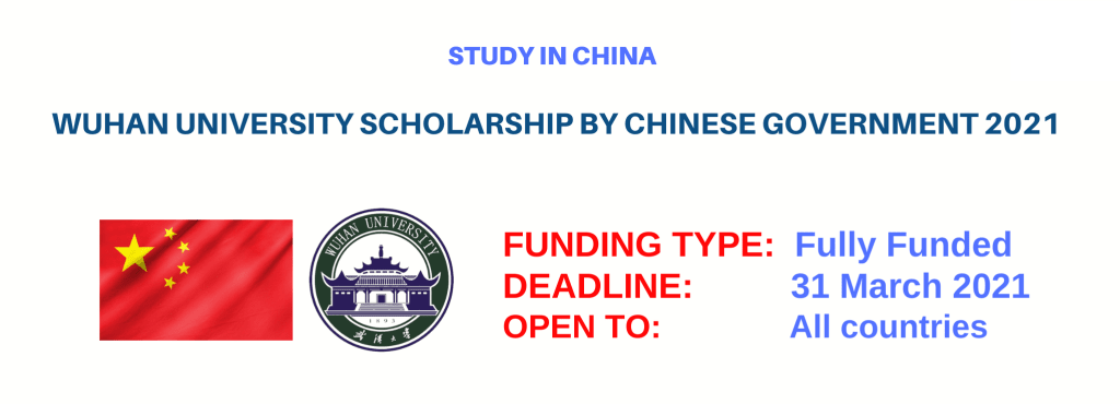 Masters Scholarships in Wuhan University by Chinese Government 2021
