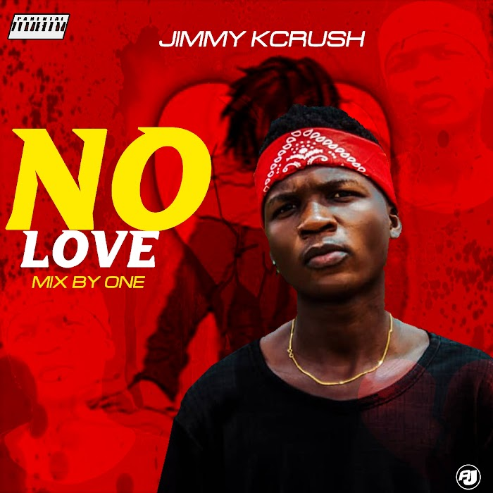 MusiQ: Jimmy Kcrush -_No Love [ Mix by One ]