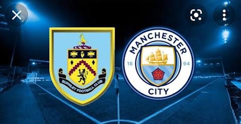 Live Stream : Man city Vs Burnley - 2021 EPL